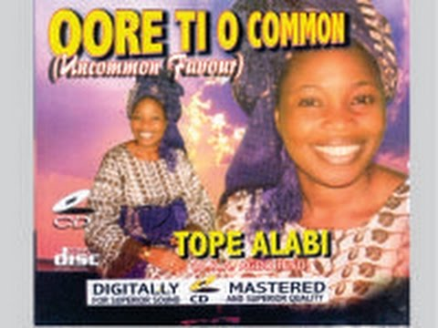 Tope Alabi- Oore Ti O Common