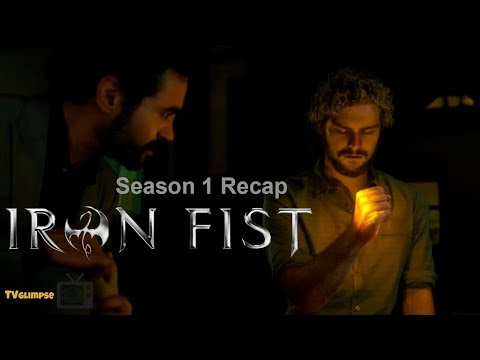 Iron Fist Season 1 Recap