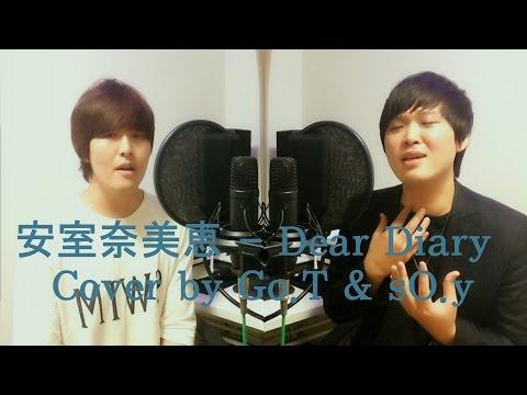 安室奈美恵 - Dear Diary - Go.T & sO.y (Duet Cover Full Ver.)