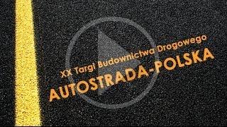 XX Targi Budownictwa Drogowego AUTOSTRADA - POLSKA 2014
