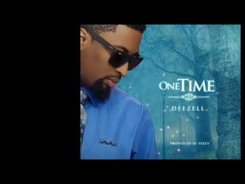 Deezell One Time (Official Audio)