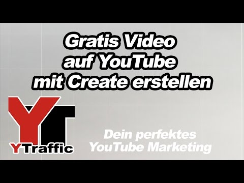 Gratis Video auf YouTube mit Create erstellen – einfache, kostenlose Video´s mit vielen Effekten