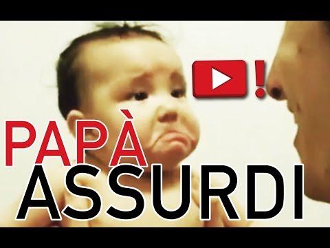 papà assurdi, video fantastico!