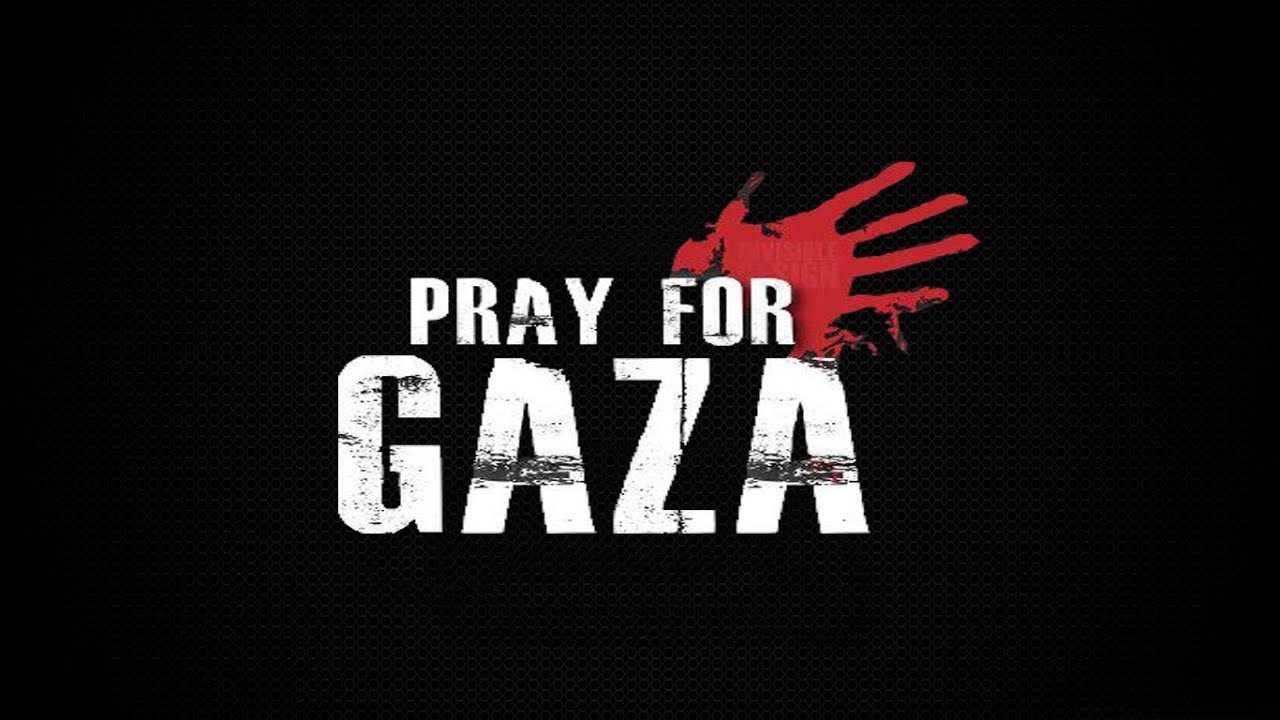 Pray For Gaza ᴴᴰ