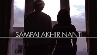 Video SAMPAI AKHIR NANTI - Short Movie [SAD STORY] MP3, 3GP, MP4, WEBM, AVI, FLV Desember 2018