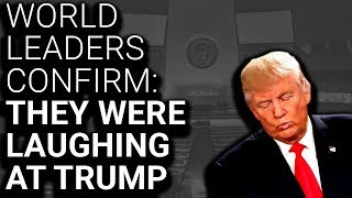 Video World Leaders Confirm: We Were Laughing AT, Not WITH Trump MP3, 3GP, MP4, WEBM, AVI, FLV Oktober 2018