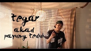 Download Lagu TEGAR - Akad Payung Teduh cover Mp3