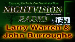 Larry Warren & John Burroughs - Bentwaters UFO Incident - NightVision Radio