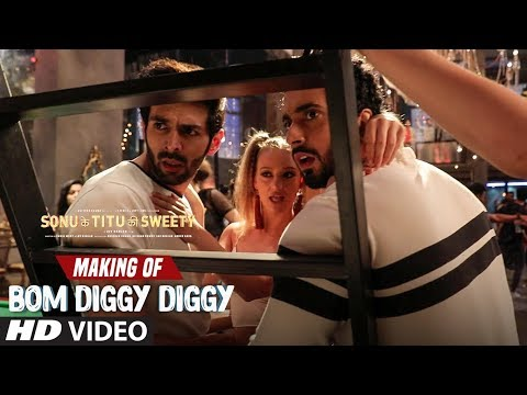 Making of Bom Diggy Diggy Video Song | Sonu Ke Titu Ki Sweety | Kartik Aaryan | Sunny Singh.