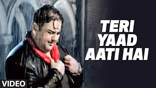 Teri Yaad (Official Video Song) - Kisi Din | Adnan Sami Khan