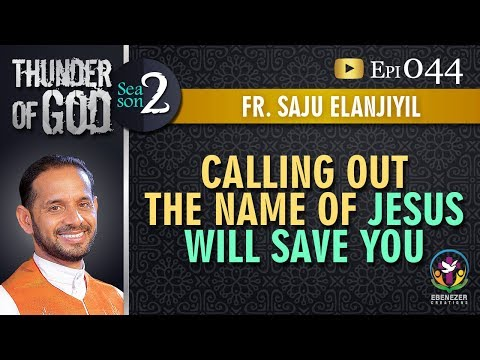 Thunder of God | Fr. Saju Elanjiyil | Season 2 | Episode 44