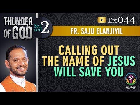Thunder of God   Fr. Saju Elanjiyil   Season 2   Episode 44