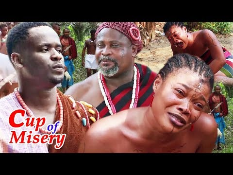 Cup Of Misery Season 1 - 2019 Latest Nigerian Epic Movie   Nigerian Movies 2019   Nollywood Movies