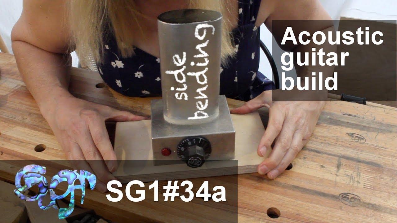 Sugar SG1 acoustic guitar build part 34a: Side bending