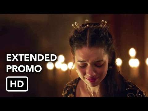 Reign - Episode 2.18 - Reversal of Fortune - Extended Promo