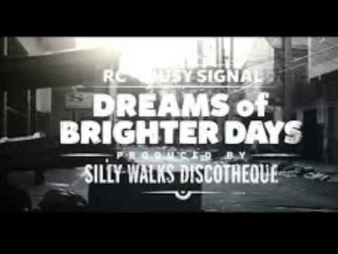 Busy Signal & Rc _dreamzofbrighterdays_ With Lyrics...