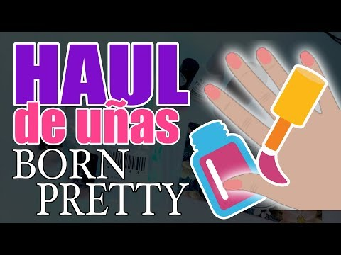 Videos de uñas - Recibidos de UÑAS · Born Pretty Store