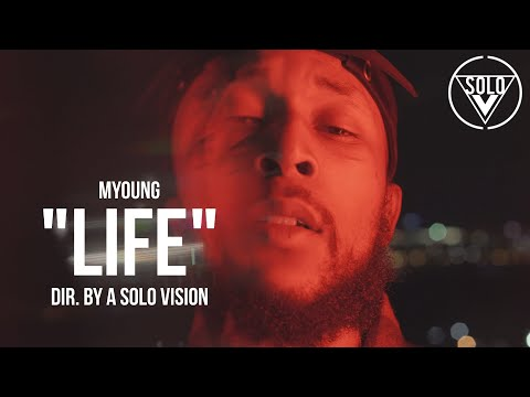 """Myoung - """"Life"""" (Official Video)   Dir. By @aSoloVision"""