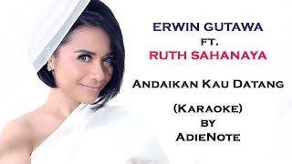 Video Ruth Sahanaya - Andaikan Kau Datang Kembali (Karaoke) MP3, 3GP, MP4, WEBM, AVI, FLV Januari 2019
