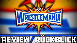 Nonton Wwe Wrestlemania 33   Ppv Review R  Ckblick   Emotionale Achterbahnfahrt   Deutsch German  Film Subtitle Indonesia Streaming Movie Download