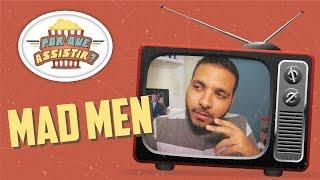 Explicamos pra você em três minutos, o que faz de Mad Men, uma das melhores séries de todos os tempos![VÍDEO SEM SPOILER]Se você gostou do vídeo, clique em GOSTEI, e não deixe de compartilhar pelo Facebook, Twitter, ou o que der na telha!Inscreva-se no canal! http://bit.ly/PqAssistirCurta a página no Facebook: https://www.facebook.com/porqueassistirPor Que Assistir? Breaking Badhttps://www.youtube.com/watch?v=eBY2F...Por Que Assistir? Game of Throneshttps://www.youtube.com/watch?v=L0YxT...Por Que Assistir? House of Cardshttps://www.youtube.com/watch?v=yDYon...Por Que Assistir no Google+: http://google.com/+porqueassistirTem Twitter? Me segue lá!http://twitter.com/ocaiomunizhttp://twitter.com/porqueassistirAgradecimentos:Paula de Moraes (Design)Matheus Dutra (Trilha Sonora)Leonardo Souza (Produção)Ph Oliveira (Mídias Sociais)