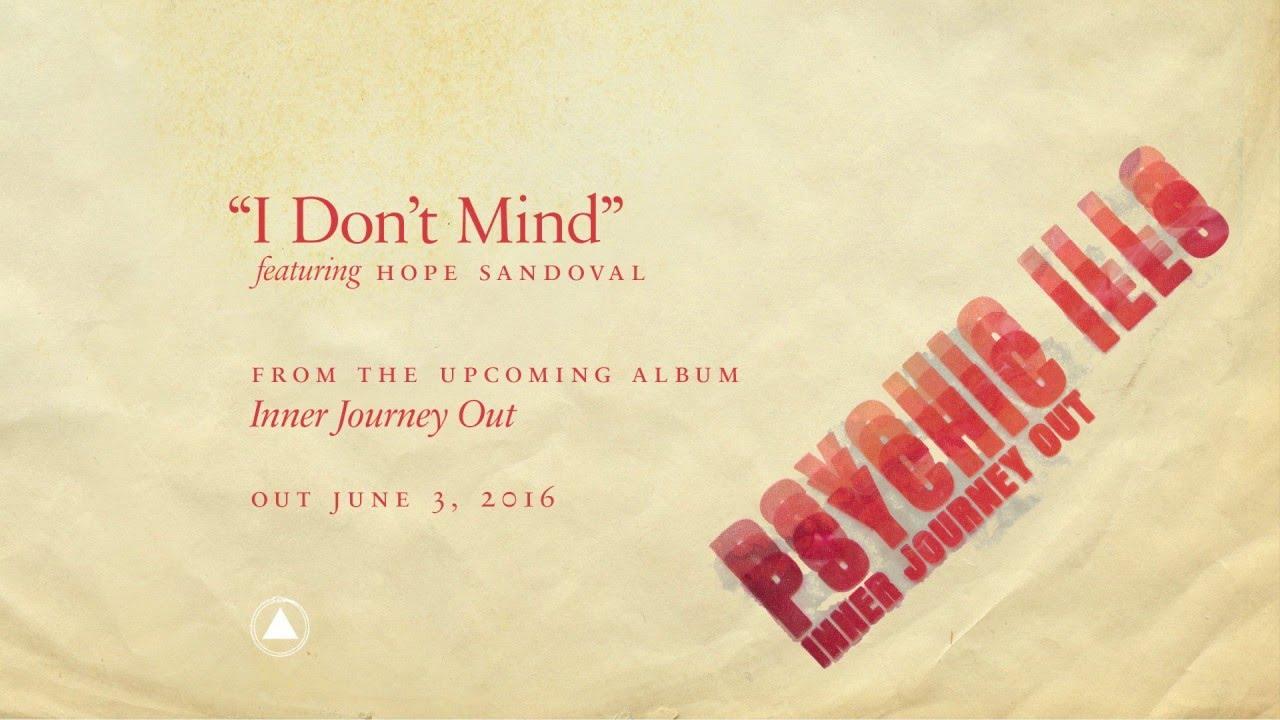 "ASKiAN . Psychic Ills ""I Don't Mind"" (Feat. Hope Sandoval)"