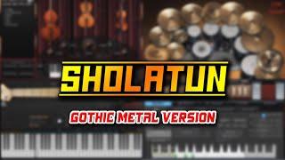 Sholatun Bissalamil Mubin (Gothic Metal Version)
