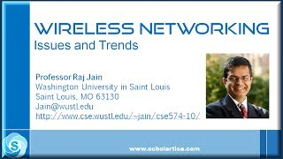 Wireless Networking: Issues and Trends by Raj Jain