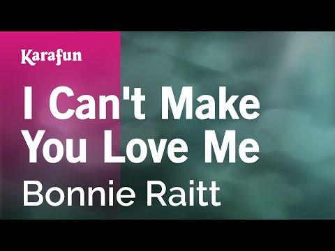 Karaoke I Can't Make You Love Me - Bonnie Raitt *