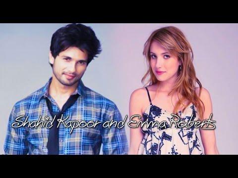 Shahid Kapoor and Emma  Roberts (видео)