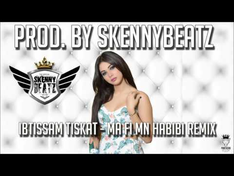Ibtissam Tiskat - Ma Fi Mn Habibi !TRAP REMIX! (prod. by SkennyBeatz)
