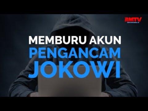 Memburu Akun Pengancam Jokowi