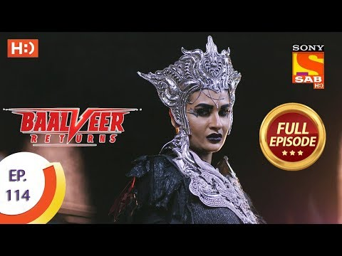 Baalveer Returns - Ep 114 - Full Episode - 14th February 2020