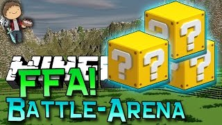Minecraft: LUCKY BLOCK BATTLE-ARENA FFA! Modded Mini-Game w/Mitch&Friends!