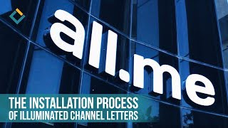 Illuminated Channel Letter Sign installation