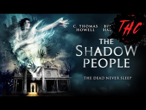 The Shadow People | 2016 Horror Thriller | C Thomas Howell
