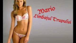 Mario - Limbajul Trupului 2010