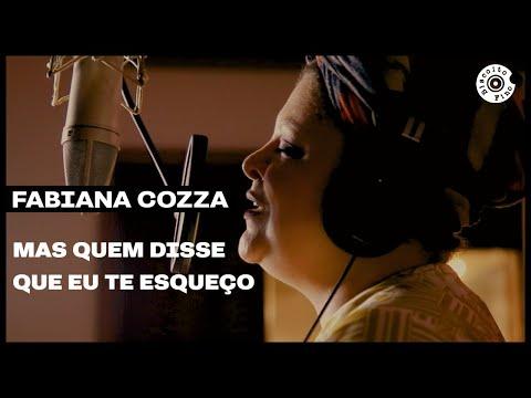 Versos de amor - Fabiana Cozza  Mas Quem Disse Que Eu Te Esqueço (Vídeo Oficial)