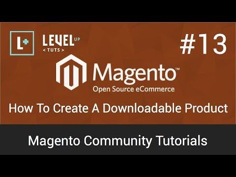 Magento Tutorial 13 – How To Create A Downloadable Product