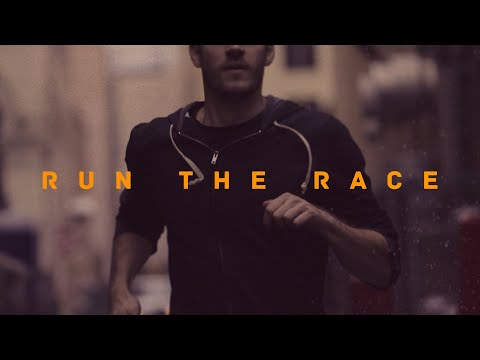 Run the Race - The Faith in Christ that Perseveres