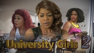 University Girls Nigerian Movie [Part 2]
