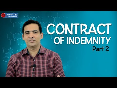 Contract Of Indemnity - Part 2 | Explained By Advocate Sanyog Vyas | Law Lectures