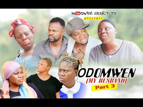 ODOMWEN (MY HUSBAND) PT 3    LATEST EDO COMEDY 2020