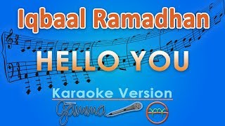 Iqbaal Ramadhan - Hello You (Karaoke Lirik Tanpa Vokal) by GMusic