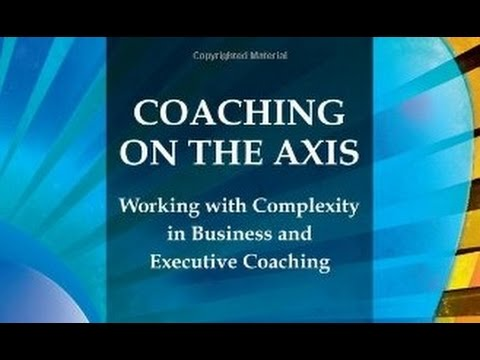 Coaching on the Axis talk by Marc Kahn at Sydney University 13 August 2014