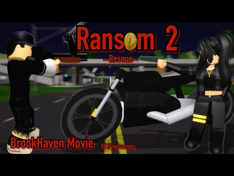 """Ransom 2-Rescue""--ROBLOX FULL MOVIE--(BrookHaven)-VikingPrincessJazmin"