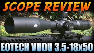9. EOTech Vudu 3.5-18x50 Scope Review