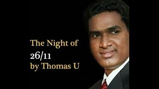 Video Thomas Uledar - The Night Of 26/11 | Aam Aadmi Ki Khass Kahaani MP3, 3GP, MP4, WEBM, AVI, FLV Desember 2018
