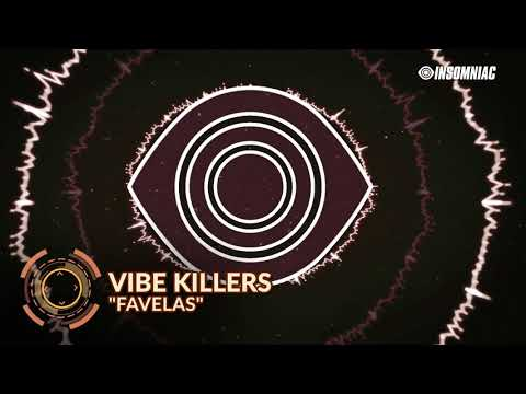 """Vibe Killers  -  """"Favelas""""  (Track of the Day)"""