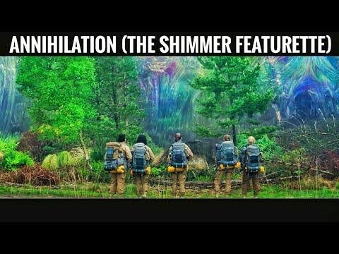 Annihilation (The Shimmer Featurette)